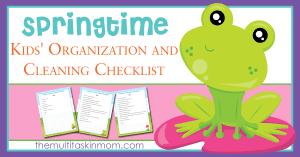 Springtime Organization and Checklist for Children