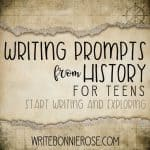 Writing Prompts from History for Teens