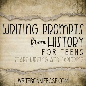 You and your teen will love theses writing prompts because they encourage them to brush up on historical facts and tap into creativity in the process.
