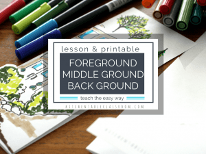 Art Elements Printables: Foreground, Middle Ground, Background
