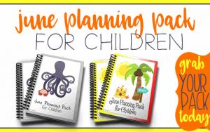 June Planning Packs for Children