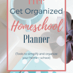 Get Organized Homeschool Planner