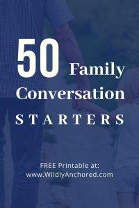 50 Printable Family Conversation Starters
