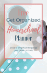Free Get Organized Home & School Planner